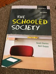 The schooled society third edition $40 or best offer