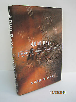 4,000 Days: My Life And Survival In A Bangkok Prison by Warren Fellows