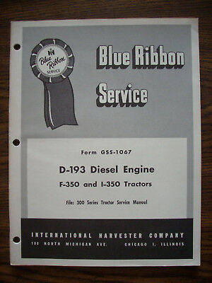 Ih Farmall Mccormick International D193 Diesel Engine 350 Diesel Service Manual