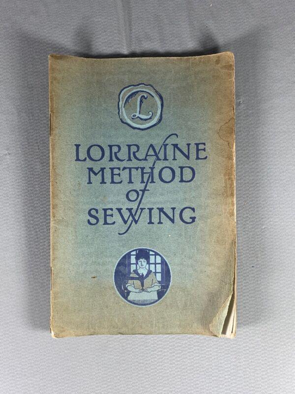 Vtg 1914 Lorraine Method Of Sewing Booklet