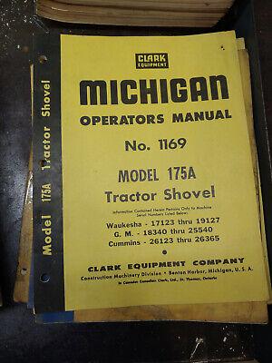 Clark Michigan Model 175a Tractor Shovel Operators Manual No.1169