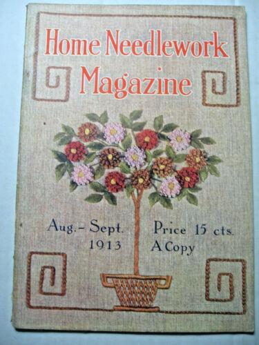 August - September 1913 Home Needlework Magazine