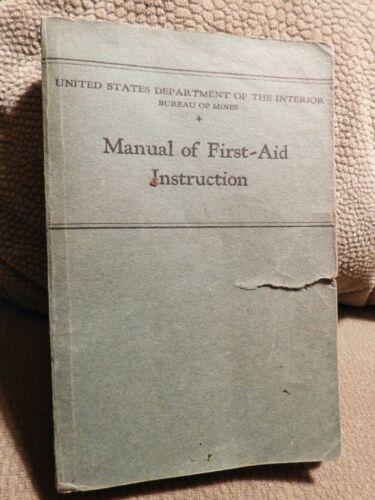 Manual First Aid Instruction 1935 U.S. DEPT INTERIOR BUREAU OF MINES