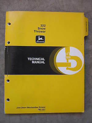 John Deere 322 Snow Thrower Technical Manual