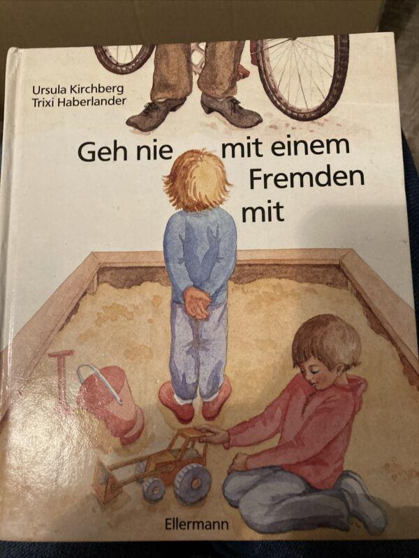 Geh nie mit einem Fremden mit von Ursula Kirchberg und Trixi Haberlander (1985,