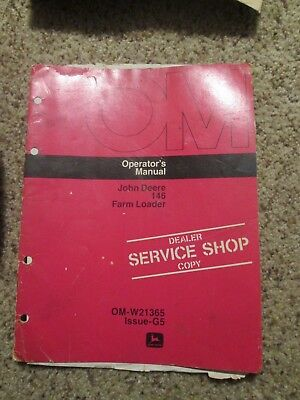 John Deere 146 Farm Loader Operators Manual Dealer Service Shop Copy Om-w21365