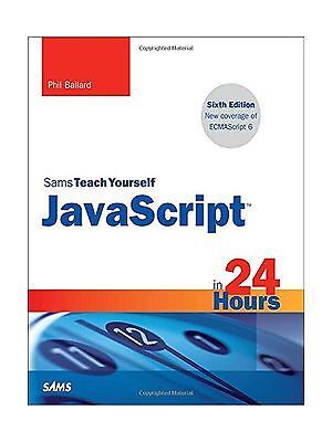 Javascript In 24 Hours Sams Teach Yourself  6Th Edition  Free Shipping