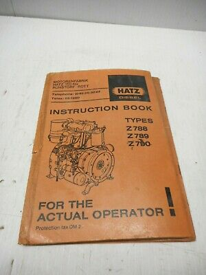 Hatz Diesel Engine Instruction Book For Types Z788, Z789, Z790