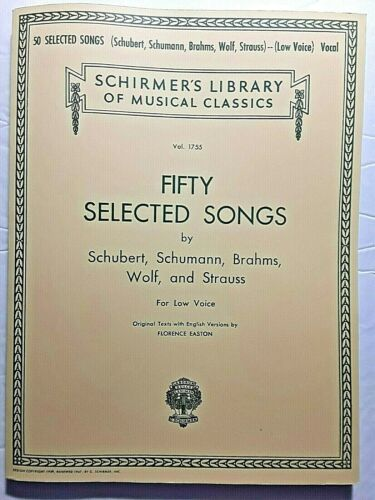 """ Fifty Selected Songs"" by Schubert, Schumann, Brahms, Wolf & Strauss /LOW VOICE"