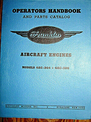 NOS Franklin Operations & Parts Catalog, Model 6AC-264 & 6AC-298, 110, 130 HP