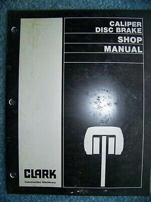 Clark Michigan Caliper Disc Brakes Service Shop Repair Workshop Manual 2501