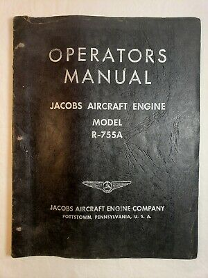 Jacobs Aircraft Engine Model R-755A Operators Manual 1948 Owner