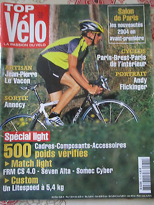 TOP VELO N°79: OCTOBRE 2003: SALON DE PARIS - PARIS BREST PARIS -ANDY FLICKINGER