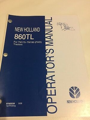 New Holland 860tl Tractor Loader Operators Manual For Tm175-tm190 87583238