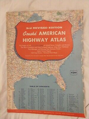 RARE 1957 3RD REVISED EDITION OF GOUSHA AMERICAN HIGHWAY ATLAS CANADA MEXICO