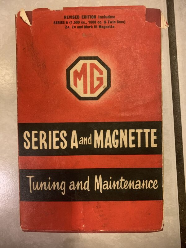 🏎MG Series A and Magnette Tuning and Maintenance, Philip H. Smith