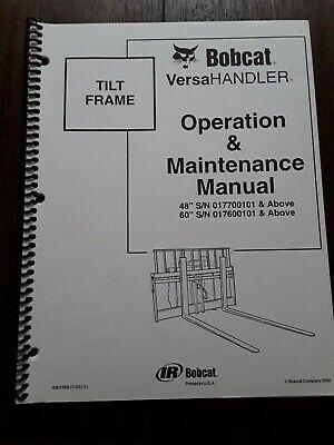 Bobcat Versahandler Tilt Frame 48 60 Operation Maintenance Manual