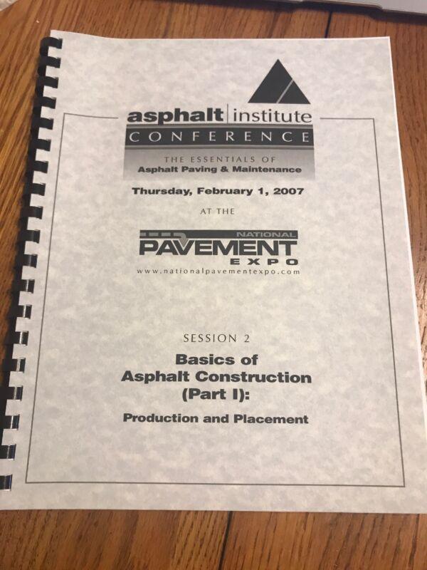 Asphalt Institute Conference The Essentials Of Asphalt Paving & Maintenances
