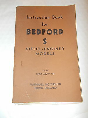 INSTRUCTION BOOK FOR BEDFORD S DIESEL - ENGINED MODELS  Issued January 1957