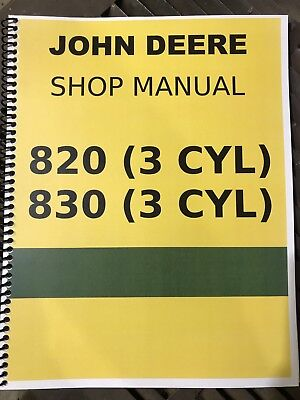 830 3 Cylinder Diesel John Deere Technical Service Shop Repair Manual