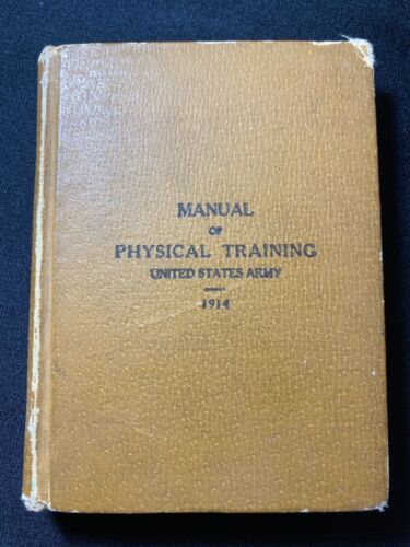 Manual of Physical Training United States Army 1914 War Department Named