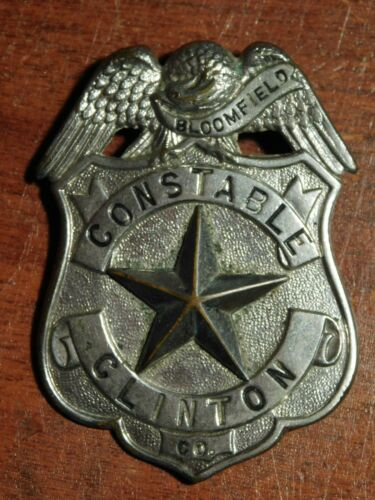 Bloomfield Clinton Iowa Constable Antique Badge *DAMAGED* OBSOLETE