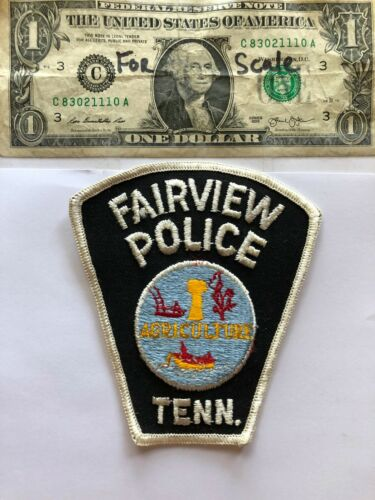Very Rare Fairview Tennessee Police patch Un-sewn great condition