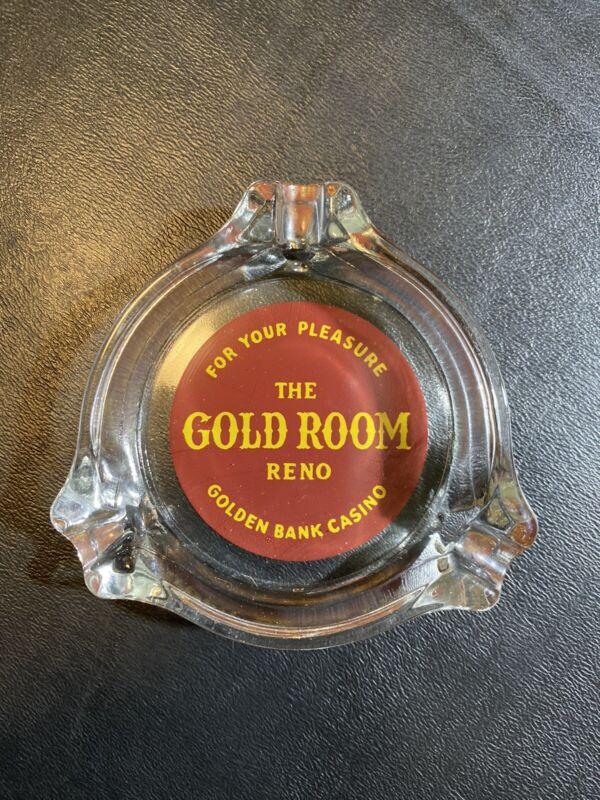 Vintage Golden Bank Casino Ashtray  -The Gold Room- Reno Nevada