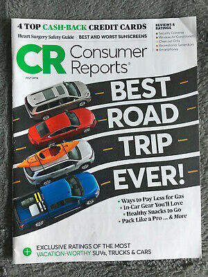 CONSUMER REPORTS JULY 2018 BEST ROAD TRIP EVER!IN-CAR GEAR,CASH BACK CREDIT