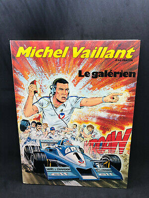 Bd Michel Vaillant - Le Galérien - Edition Originale 1er Tr. 1980 - TTB