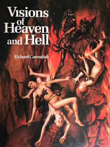 Visions of Heaven and Hell by Richard Cavendish