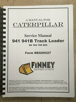Caterpillar 941 941b Track Loader Service Manual Cat Reg00527 Book