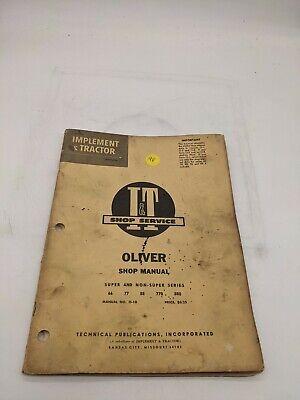 Oliver Super Non 66 77 88 770 880 O-10 It Tractor Service Repair Manual