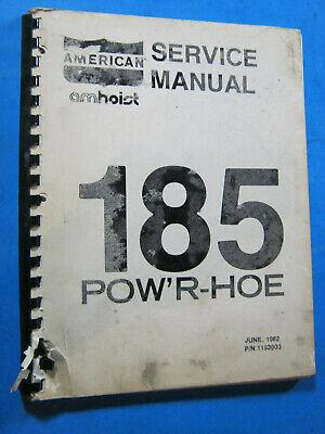 American Crane Amhoist Powr Hoe 185 Service Manual Oem 1982