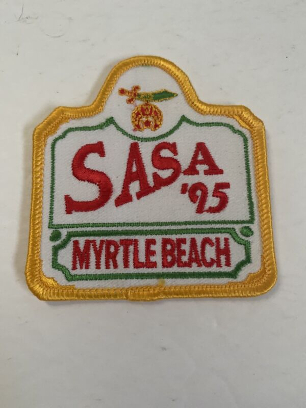Vintage Masonic And Shriners Patch SASA 1995 Myrtle Beach SC