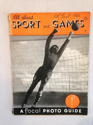 PHOTOGRAPHY A FOCAL PHOTO GUIDE ALL ABOUT SPORT AND GAMES 1966 BOOKLET 56 PAGES