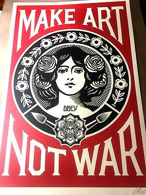 Signed Printed (SIGNED Shepard Fairey MAKE ART NOT WAR Print Poster Obey Giant 24x36)