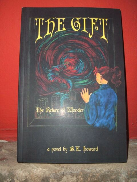 The Gift: The Return of Wonder, Brand New Paperback