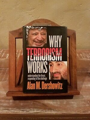 Why Terrorism Works Signed Alan Dershowitz 1st Edition signed and inscribed