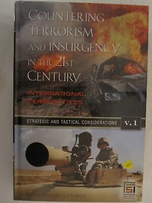 Countering Terrorism and Insurgency in the 21st Century: Intl Perspective Vol