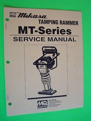 Mq Mikasa Tamping Rammer Mt-series Service Manual