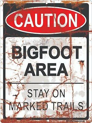 Bigfoot Area Sign Stay on Marked Trails Warning Sasquatch Caution Funny Joke Gag