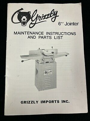 Vintage Grizzly 6 Jointer Maintenance Instructions And Parts List 1983