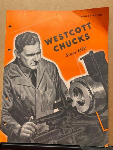Vtg Westcott Chuck Company Catalog 1946 Oneida NY Brochure