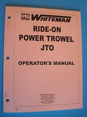 Mq Whiteman Ride-on Power Trowel Jto Operators Manual 9-96