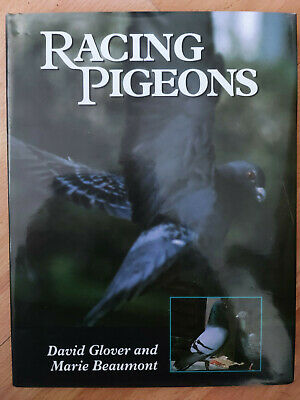 Racing Pigeons by David Glover, Marie Beaumont (Hardback, 1999)