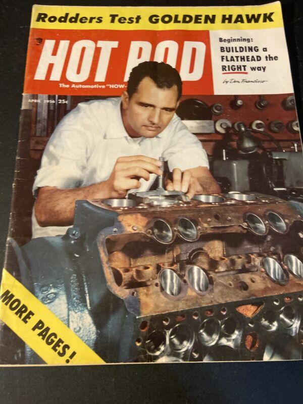 Hot Rod Magazine~ April 1956 Riddlers Test Golden Hawk