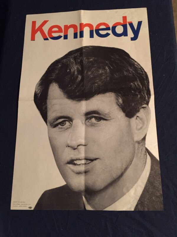 """Robert F Kennedy For President Original 1968 Campaign Poster, Approx. 19"""" x 13"""""""