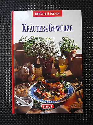 Ideenreich Kochen - Kräuter & Gewürze - Alexander Ettl