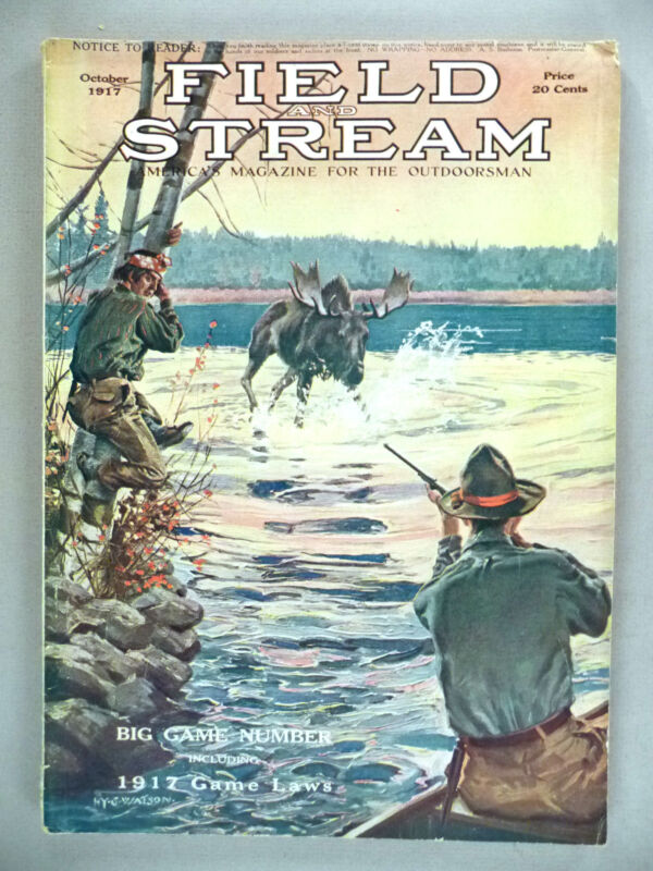 Field & Stream Magazine - October, 1917 ~~ Field and Stream